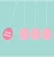 hanging pink painting egg set dash line perpetual vector image vector image