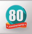 80 anniversary label with ribbon vector image