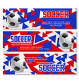 banners for football soccer championship vector image vector image