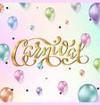 carnival lettering design vector image vector image