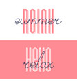 relax summer font lettering hello relax vector image vector image