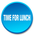 time for lunch blue round flat isolated push vector image vector image