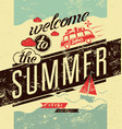 welcome to summer summer retro grunge poster vector image vector image