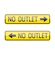 No Outlet Signs vector image vector image