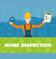 a of home inspector in front vector image vector image