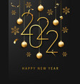 happy new 2022 year greeting card or banner vector image