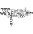are herbal weight loss pills the cure text word vector image vector image