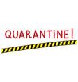black-yellow quarantine area barricade tape vector image vector image