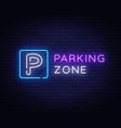 parking zone neon signboard parking neon vector image vector image