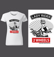 t-shirt design with motorcyclist woman vector image vector image