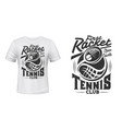 tennis club racket and ball t-shirt print vector image