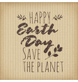 typographic design poster for earth day on vector image vector image