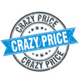 crazy price round grunge ribbon stamp vector image vector image