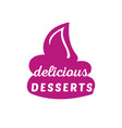 desserts sign vector image