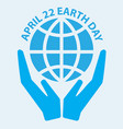 earth day concept icon with hand holding blue vector image