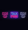 tax free poster neon signboard tax free vector image vector image