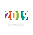 happy new year 2019 greeting card or calendar vector image vector image
