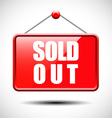 Sold out signs hanging with chain vector image vector image