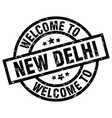 welcome to new delhi black stamp vector image vector image