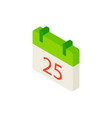 25 december calendar isometric object vector image