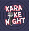 karaoke night party music design with a microphone vector image vector image