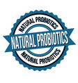 natural probiotics label or sticker vector image