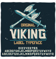 vintage label typeface named viking vector image vector image