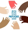 colors hands around of World Refugee Day vector image