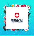medical background health care medicine vector image vector image