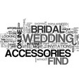 where to find bridal accessories text word cloud vector image vector image