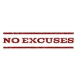No Excuses Watermark Stamp vector image vector image