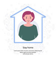 stay at home - concept vector image vector image