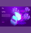 secure vpn concept isometric vector image vector image