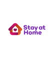 stay at home sign vector image vector image
