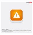 warning icon orange abstract web button vector image