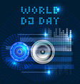 world dj day abstract dj radio music vector image vector image