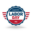 celebrate labor day vector image vector image