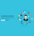 customer relationship concept with icons vector image