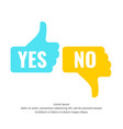 Hand voting with yes and no vector image