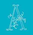 letter a with floral decoration handmade letter vector image