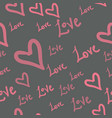 pattern seamless with heart shapes and words love vector image