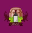 wine bottle wooden barrel leaves ribbon vector image