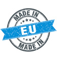 made in eu blue round vintage stamp vector image vector image