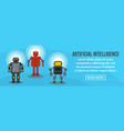 artificial intelligence banner horizontal concept vector image