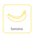 banana icon yellow outline flat sign isolated vector image