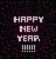 pixel happy new year vector image vector image