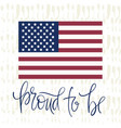 patriotic quote and american national flag vector image