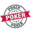 poker round grunge ribbon stamp vector image vector image