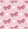 seamless pattern with bows and hearts vector image