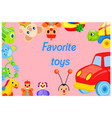 favorite toys collection around pink background vector image